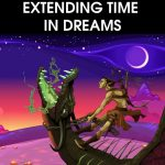 Group logo of Extending Time in Dreams